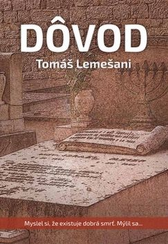 Tomáš Lemešani: Dôvod cena od 194 Kč