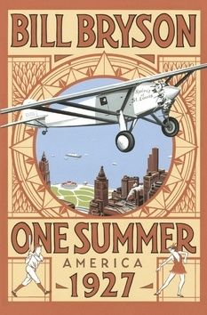 Bill Bryson: One Summer: America 1927 cena od 0 Kč