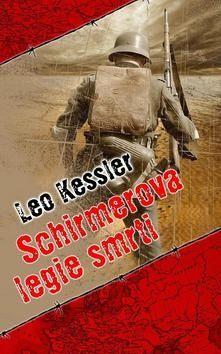 Leo Kessler: Schirmerova legie smrti cena od 142 Kč