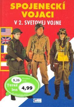 Spojeneckí vojaci v 2. svetovej vojne cena od 96 Kč