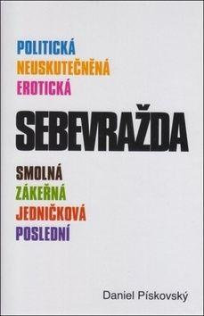Daniel Pískovský: Sebevražda cena od 132 Kč