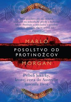 Marlo Morganová: Posolstvo od protinožcov cena od 170 Kč