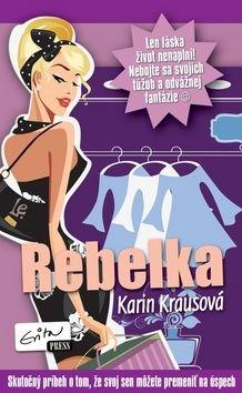 Karin Krausová: Rebelka cena od 101 Kč