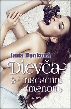 Jana Benková: Dievča s mačacím menom cena od 172 Kč
