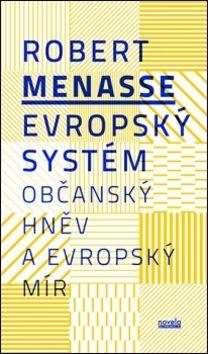 Robert Menasse: Evropský systém cena od 171 Kč