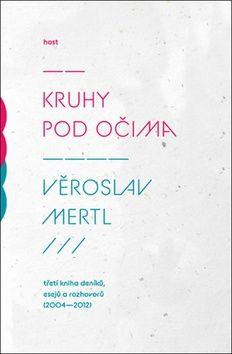 Věroslav Mertl: Kruhy pod očima cena od 170 Kč