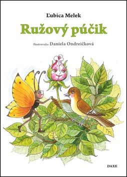 Ľubica Melek: Ružový púčik - Ľubica Melek cena od 87 Kč