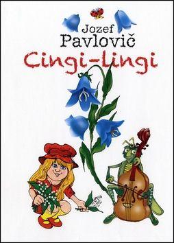 Jozef Pavlovič: Cingi-lingi cena od 131 Kč