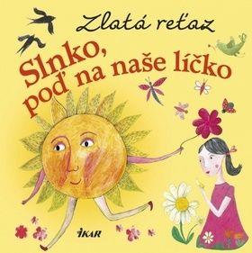 Elena Slobodová: Zlatá reťaz (3): Slnko, poď na naše líčko cena od 86 Kč