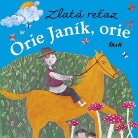 Elena Slobodová: Zlatá reťaz Orie Janík, orie cena od 84 Kč