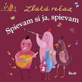 Elena Slobodová Zlatá reťaz Spievam si ja, spievam cena od 83 Kč