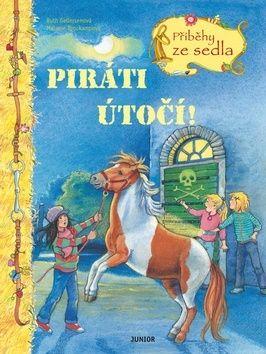 Ruth Gellersen, Melanie Brockampová: Piráti útočí! - Příběhy ze sedla cena od 98 Kč