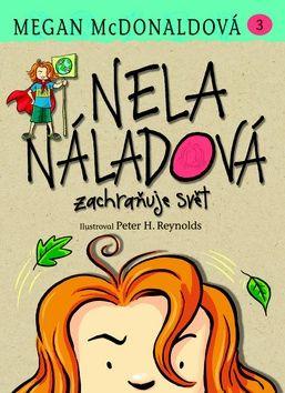 Megan McDonald: Nela Náladová zachraňuje svět - 3. díl cena od 127 Kč