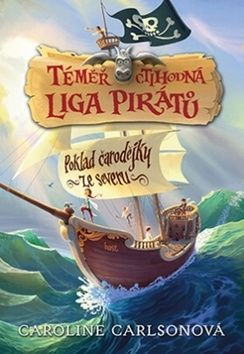 Carlsonová Caroline: Téměř ctihodná liga pirátů - Poklad čarodějky ze severu cena od 181 Kč