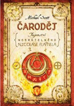 Michael Scott: Čaroděj - Tajemství nesmrtelného Nicolase Flamela cena od 279 Kč