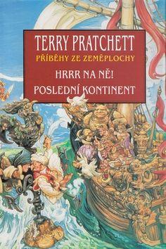 Terry Pratchett: Hrrr na ně! Poslední kontinent cena od 382 Kč