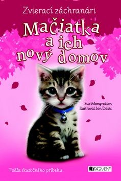 Sue Mongredien: Mačiatka a ich nový domov cena od 130 Kč
