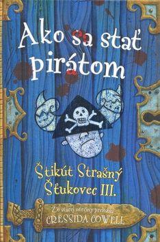 Cressida Cowell: Ako sa stať pirátom cena od 192 Kč