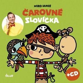 Miro Jaroš: Čarovné slovíčka cena od 123 Kč