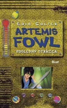 Eoin Colfer: Artemis Fowl a posledný strážca (8) cena od 234 Kč