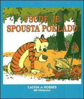 Bill Watterson: Calvin a Hobbes 10 - Všude je spousta pokladů cena od 129 Kč