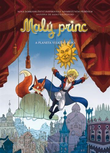 Exupéry Antoine de Saint: Malý princ a planeta Velkého šaška cena od 159 Kč