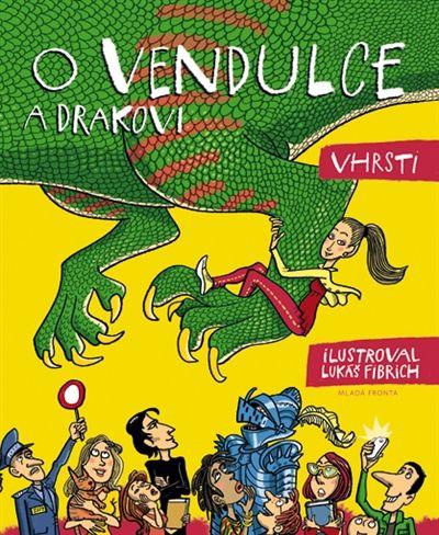 Lukáš Fibrich, VHRSTI: O Vendulce a drakovi cena od 199 Kč