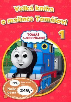 Wilbert Vere Awdry: Velká kniha o mašince Tomášovi cena od 163 Kč