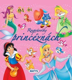 Rozprávočky o princeznách cena od 119 Kč