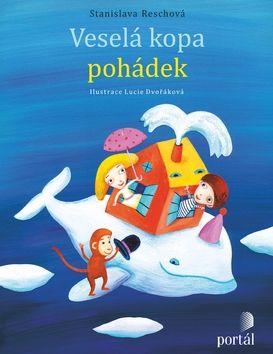 Stanislava Reschová: Veselá kopa pohádek cena od 192 Kč