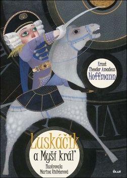 E.T.A. Hoffmann: Luskáčik a Myší kráľ cena od 276 Kč
