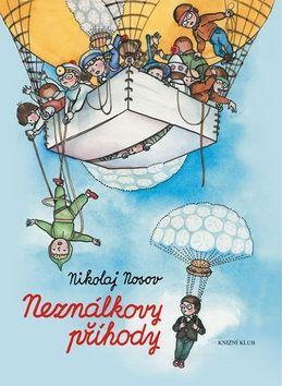 Nikolaj Nosov: Neználkovy příhody cena od 270 Kč