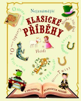 Nejznámější klasické příběhy cena od 218 Kč