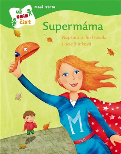Sunková Lucie: Supermáma cena od 182 Kč