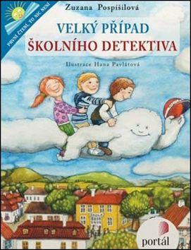 Zuzana Pospíšilová, Hana Pavlátová: Velký případ školního detektiva cena od 139 Kč