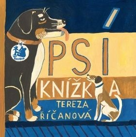 Tereza Říčanová: Psí knížka cena od 98 Kč