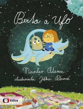 Miroslav Adamec: Berta a Ufo cena od 208 Kč