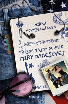 Mirka Novysedláková: Prísne tajný denník Miry Danesovej cena od 195 Kč