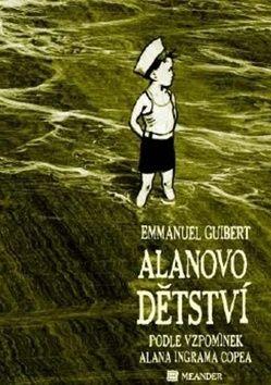 Emmanuel Guibert: Alanovo dětství cena od 192 Kč