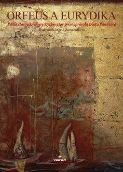 Beata Panáková: Orfeus a Eurydika cena od 158 Kč