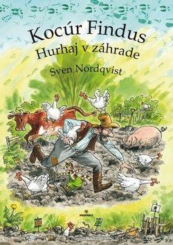 Sven Nordqvist: Kocúr Findus Hurhaj v záhrade cena od 136 Kč