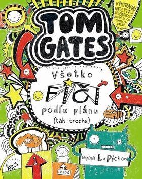Liz Pichon: Tom Gates Všetko fičí podľa plánu (tak trochu) cena od 216 Kč