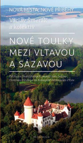 Nové toulky mezi Vltavou a Sázavou cena od 199 Kč