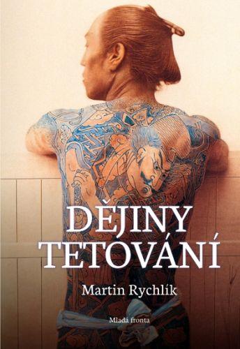 Martin Rychlík: Dějiny tetování cena od 0 Kč