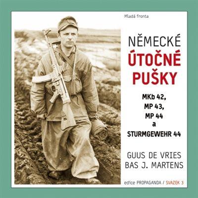 Vries de Guus, Martens Bas: Německé útočné pušky MKb 42, MP 43, MP 44 a Sturmgewehr 44 cena od 279 Kč