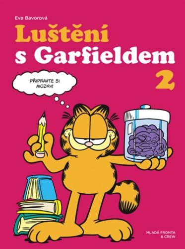 Eva Bavorová: Luštění s Garfieldem 2 cena od 117 Kč