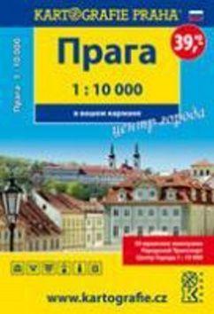 Praha - centrum města do kapsy, 1 : 10 000 cena od 26 Kč