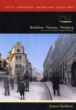 Zuzana Ševčíková: Lost city - Stratené Mesto - Verlorene Stadt - Elveszett város cena od 423 Kč