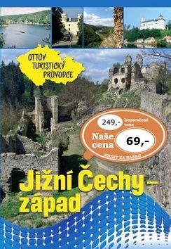 Jižní Čechy - západ Ottův turistický průvodce cena od 53 Kč