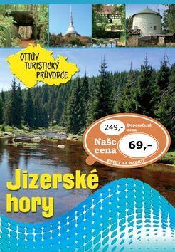 Jizerské hory Ottův turistický průvodce cena od 53 Kč